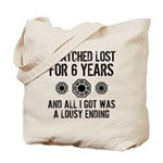 Lousy Ending Tote Bag