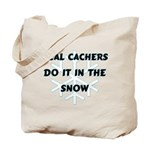 Real Cachers Tote Bag