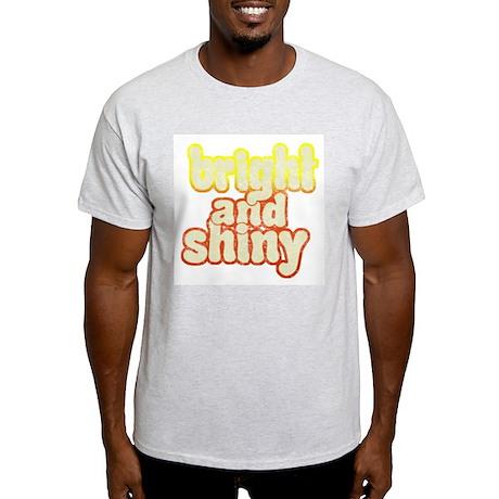 Bright and Shiny Ash Grey T-Shirt