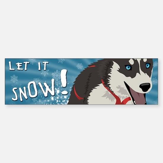 Let it Snow Bumper Bumper Bumper Sticker