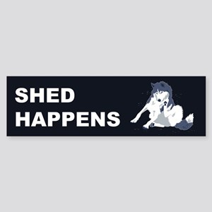 Shed Happens Bumper Sticker