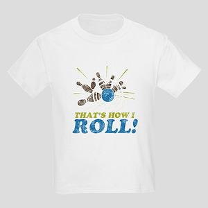 How I Roll Kids Light T-Shirt