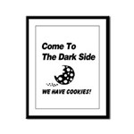 Come to the Darkside Framed Panel Print