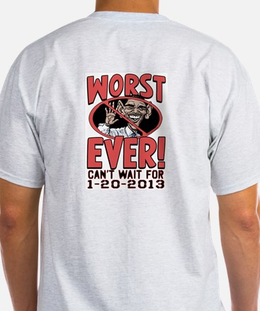 Worst Ever 2 Sided T-Shirt