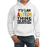 Autism Thing Hooded Sweatshirt
