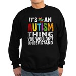 Autism Thing Sweatshirt (dark)