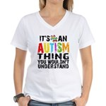 Autism Thing Women's V-Neck T-Shirt