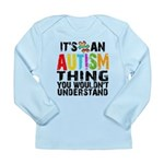 Autism Thing Long Sleeve Infant T-Shirt