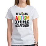 Autism Thing Women's T-Shirt