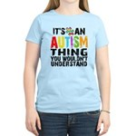 Autism Thing Women's Light T-Shirt