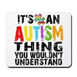 Autism Thing Mousepad