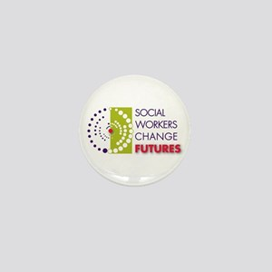 Social Workers Change Futures Mini Button