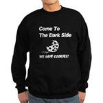 Come to the Darkside Sweatshirt (dark)