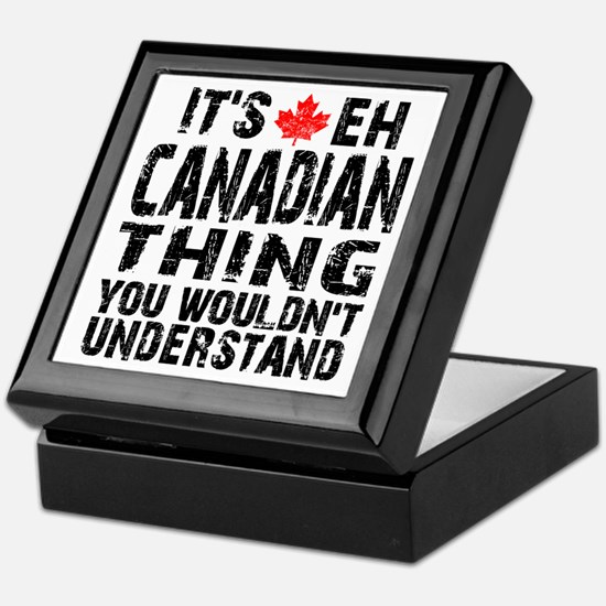 Canadian Thing Keepsake Box