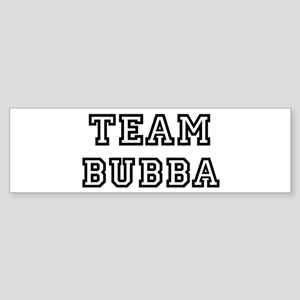 Team Bubba Bumper Sticker