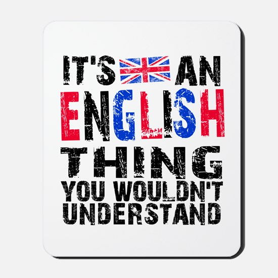 English Thing Mousepad