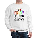 Pride Thing Sweatshirt