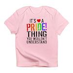 Pride Thing Infant T-Shirt
