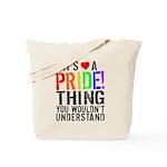 Pride Thing Tote Bag
