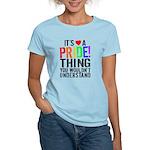Pride Thing Women's Light T-Shirt