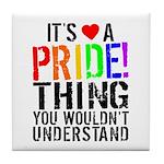 Pride Thing Tile Coaster