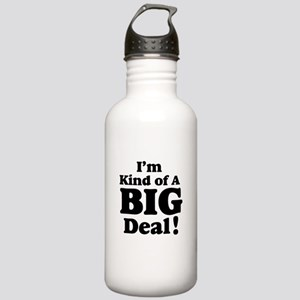 I'm Kind Of A Big Deal 2 Stainless Water Bottle 1.
