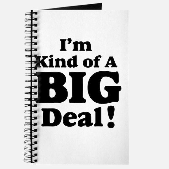 I'm Kind Of A Big Deal 2 Journal