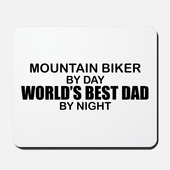 World's Greatest Dad - Mountain Biker Mousepad