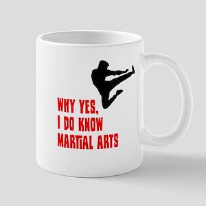 I Know Martial Arts Mug