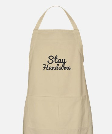 Stay Handsome Light Apron