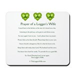 Prayer of a Logger's Wife Mousepad