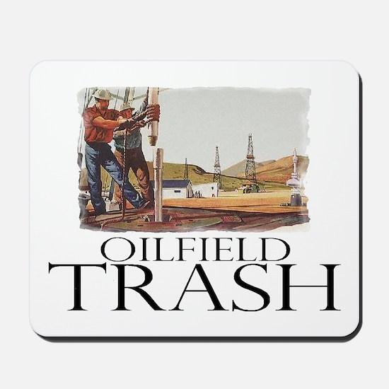 Oilfield Trash Mousepad