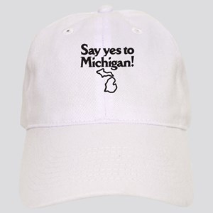 Say Yes to Michigan Cap