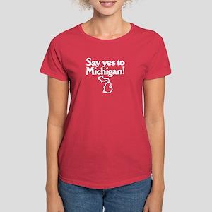 Say Yes to Michigan Women's Dark T-Shirt