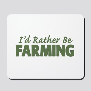 Id Rather Be Farming SOLID Mousepad