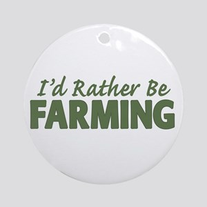 Id Rather Be Farming SOLID Ornament (Round)