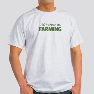 Id Rather Be Farming SOLID Light T-Shirt
