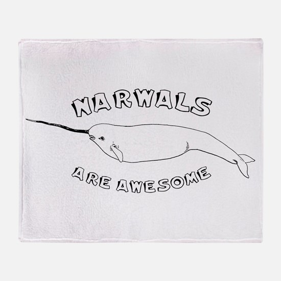 Narwhals Are Awesome Throw Blanket