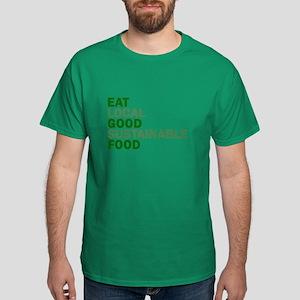 Eat Good Food Dark T-Shirt