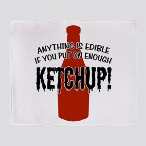 Put on Enough Ketchup Throw Blanket