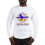 TakaWhip Airlines Long Sleeve T-Shirt