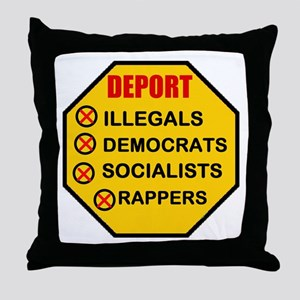 DEPORT THEM ALL Throw Pillow