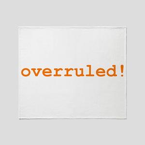 Overruled Throw Blanket