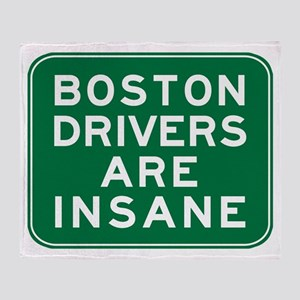 Boston Drivers Are Insane Throw Blanket