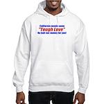 Cal Tough Love Hooded Sweatshirt