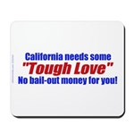 Cal Tough Love Mousepad
