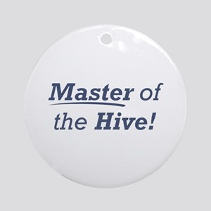 Master of the Hive Ornament (Round)