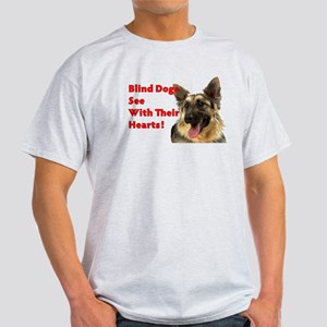 Blind Dogs See Light T-Shirt