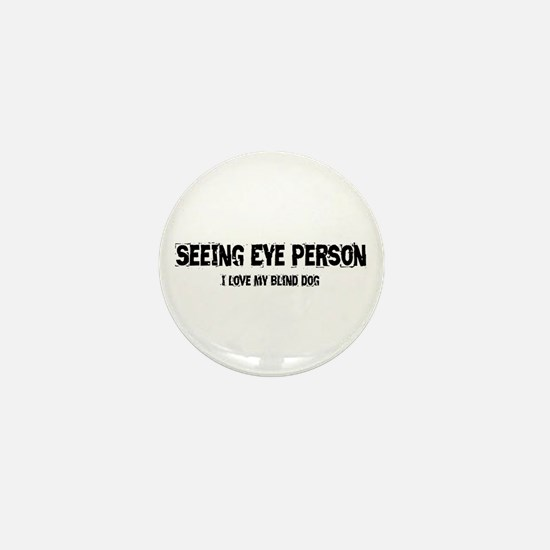 Seeing Eye Person Mini Button