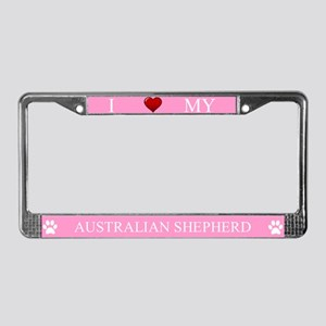 Pink I Love My Australian Shepherd Frame